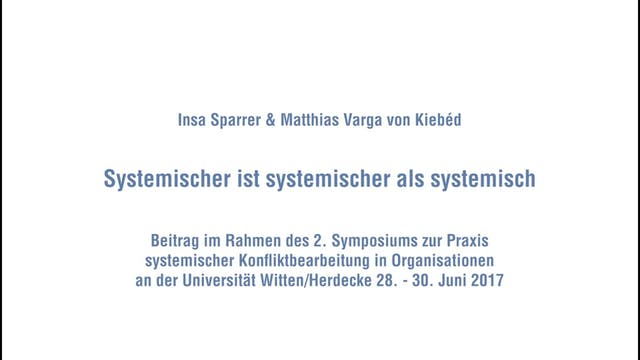 Systemischer ist besser als systemisch