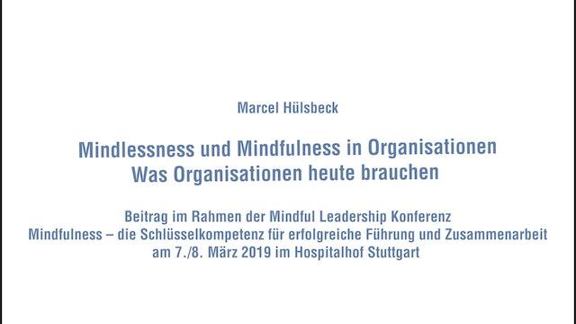 8-1 Mindlessness und Mindfulness in Organisationen