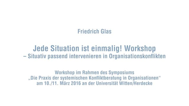 Jede Situation ist einmalig 2 - Workshop