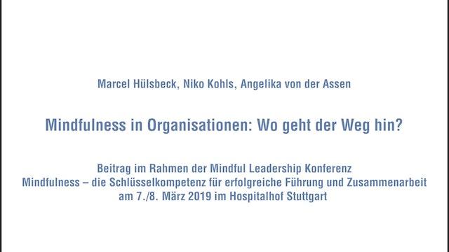 8-5 Podiumsgespräch - Mindfulness in Organisationen Wo geht der Weg hin