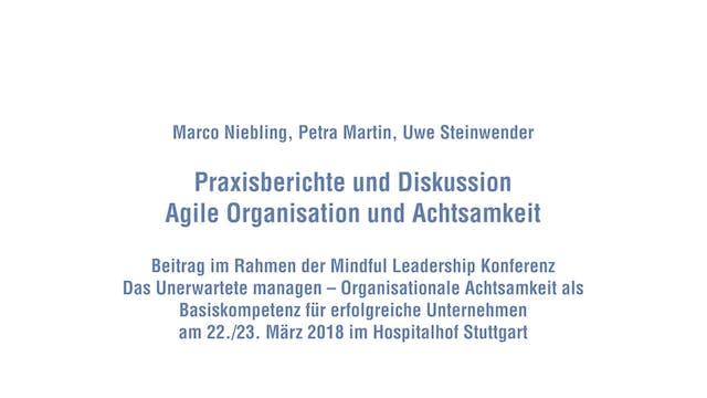 10-2 Praxisberichte Agile Organisatio...