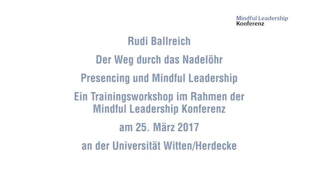 14-2 Der Weg durch das Nadelöhr – Presencing und Mindful Leadership.mp4