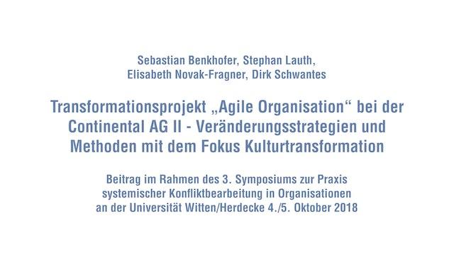 11-2b Agile Transformation bei der Continental AG Teil II HD_Symposium2018.mp4