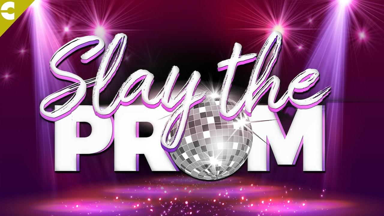 Slay The Prom