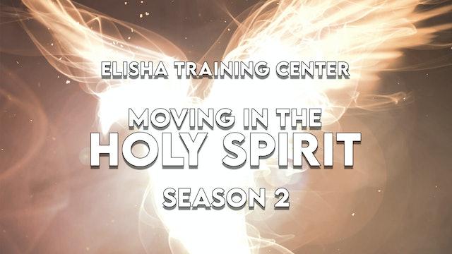 Elisha Training Center | School of the Prophets | Season 2 Impartation Service