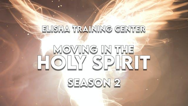 Elisha Training Center   School of the Prophets   Season 2 Part 1