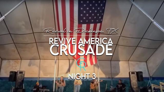 Revive America, Dickinson, TX Night 3