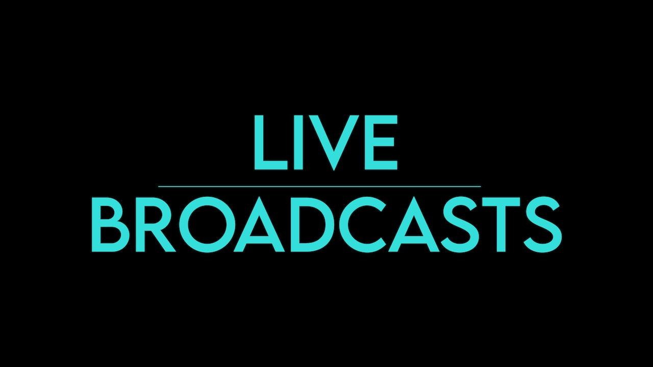 LIVE Broadcasts