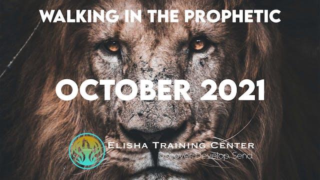 Elisha Training Center | School of the Prophets | Season 1 Part 2 | OCT 2021