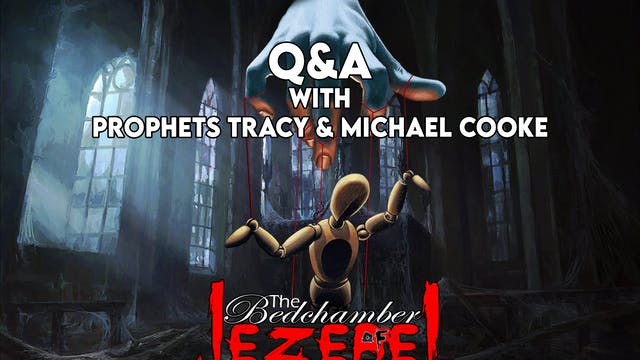 Bedchamber of Jezebel Q&A