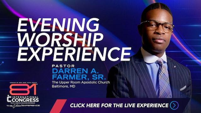 Evening  Worship Experience with Pastor Darren Farmer