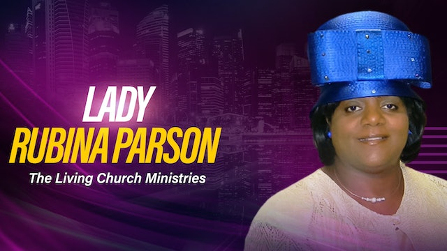 Midday Worship Service with Lady Rubina Parson