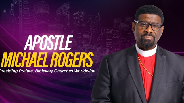 Evening Worship Service with Apostle Michael Rogers