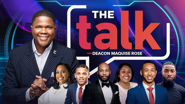 Workshop with Deacon Marquise Rose - The Talk