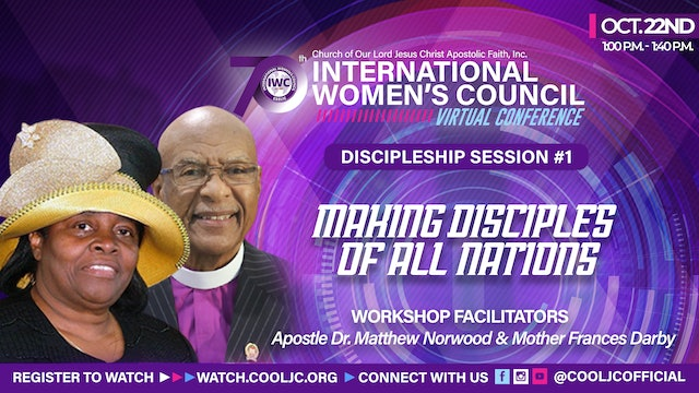 Midday Workshop with Apostle Dr. Matthew Norwood and Mother Frances Darby