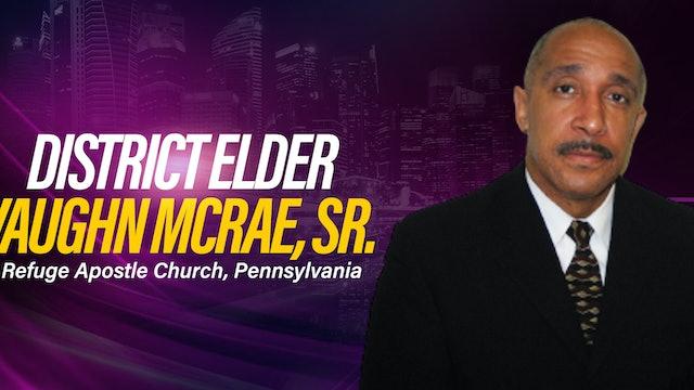 Morning Worship Service with District Elder Vaughn McRae, Sr. - Part 3