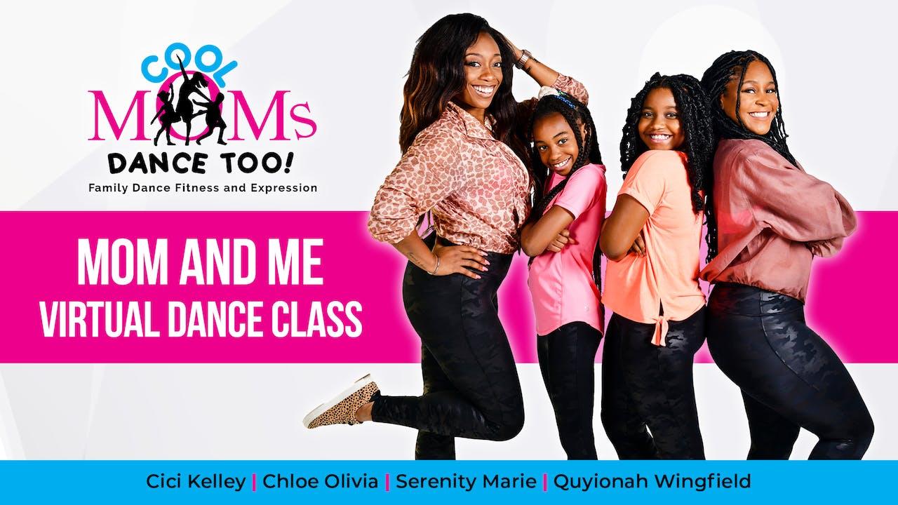 Cool Moms Dance Too Mom and Me Virtual Dance Class