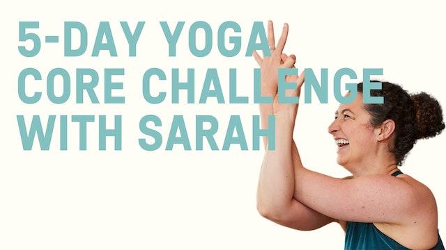 5-Day Yoga Core Challenge with Sarah
