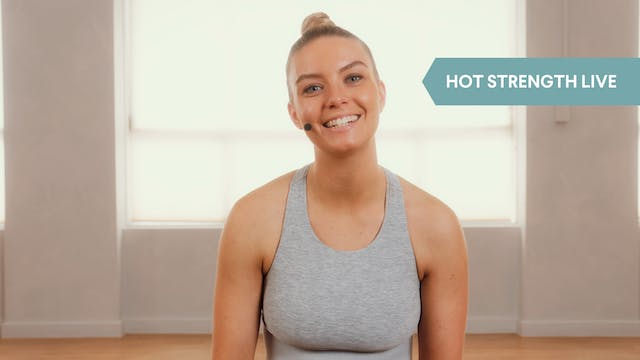 LIVE STREAM - Hot Strength with Emily