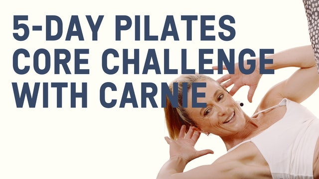 5-Day Pilates  Core Challenge with Carnie