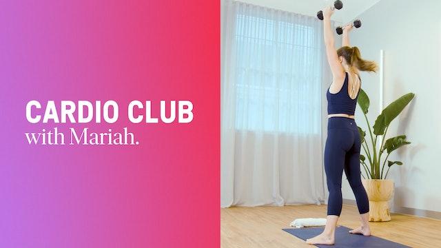 Cardio Club With Mariah