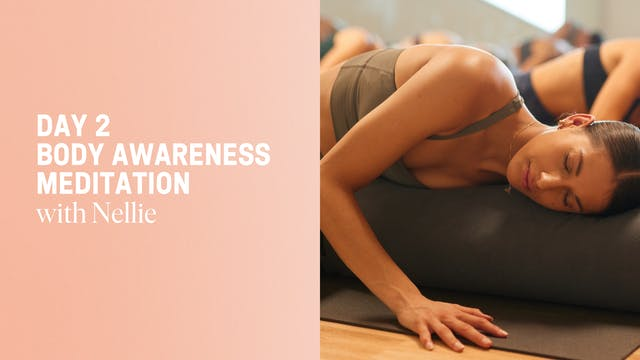 Day 2 - Body Awareness Mediation with...