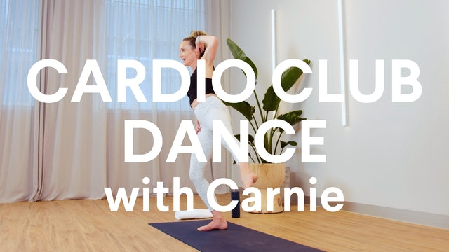 Cardio Club Dance with Carnie