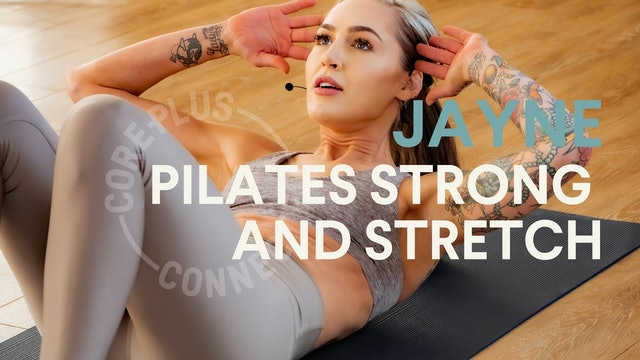 LIVE STREAM - Pilates Strong And Stretch with Jayne (30 mins)