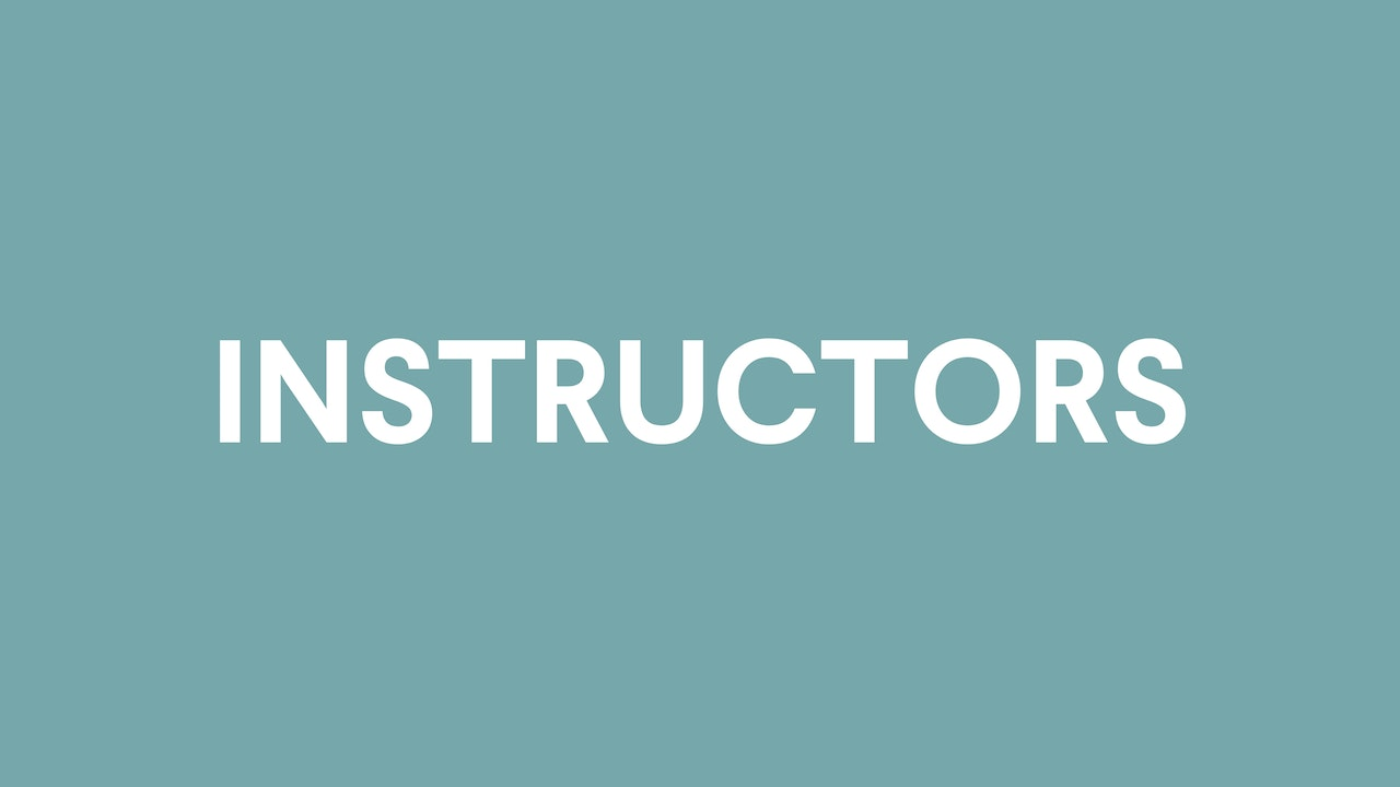 Get To Know Your Instructors