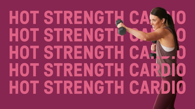 Hot Strength Cardio