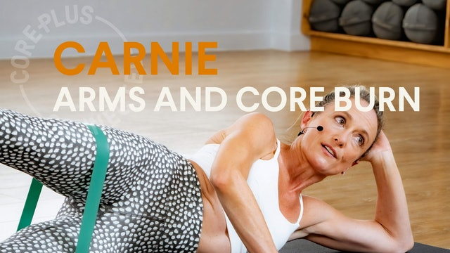 LIVE STREAM - Arms & Core Burn with Carnie (30 mins)