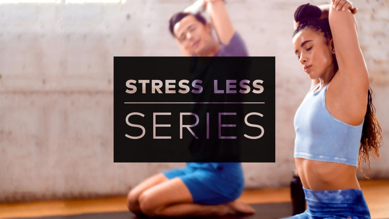 Stress Less Series