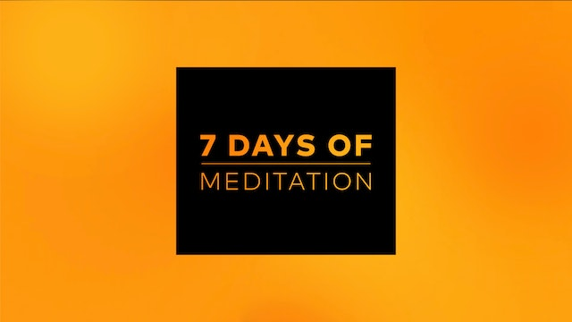 7 Days of Meditation