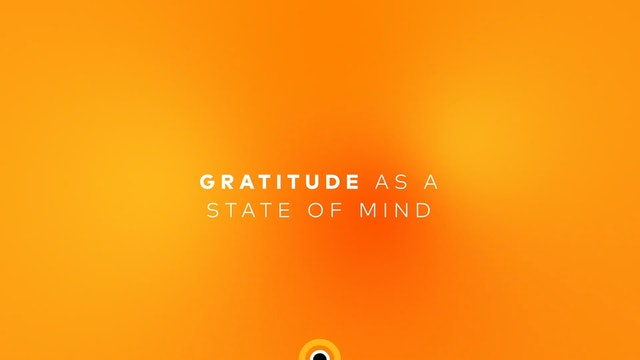 Gratitude as a State of Mind