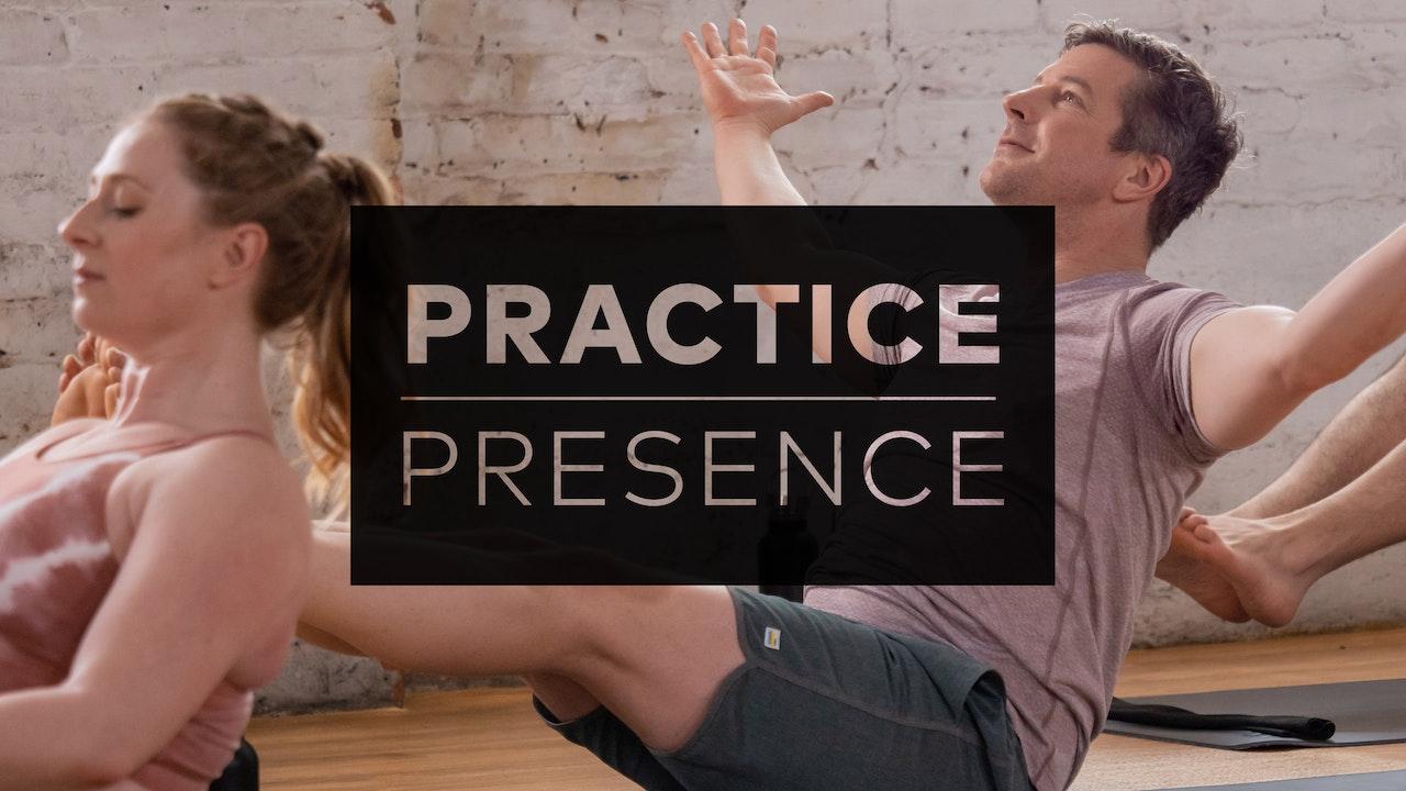 Practice Presence