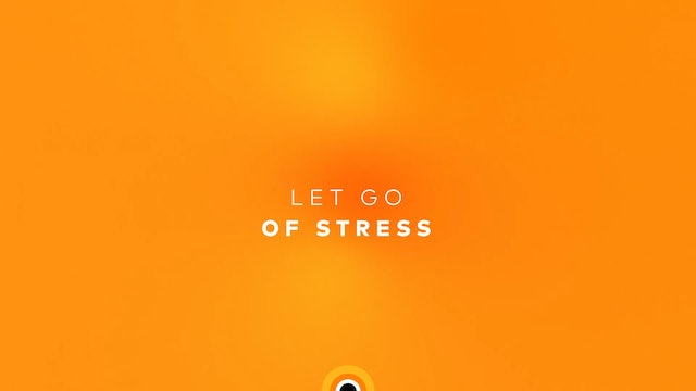 Let Go of Stress