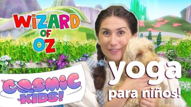 El Mago de Oz | Una aventura de Cosmic Kids Yoga!