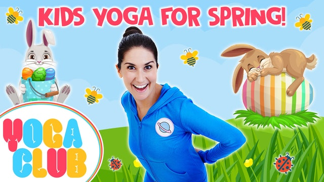 YOGA CLUB! Week 30 - Yoga For Spring & Easter  💐🐰