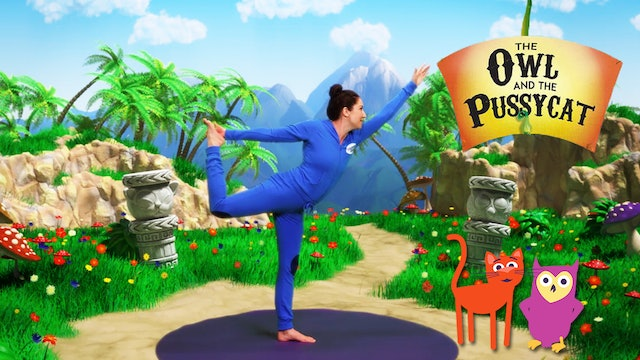 The Owl and the Pussycat | A Cosmic Kids Yoga Adventure!