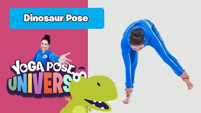 Dinosaur Pose - Yoga Pose Universe