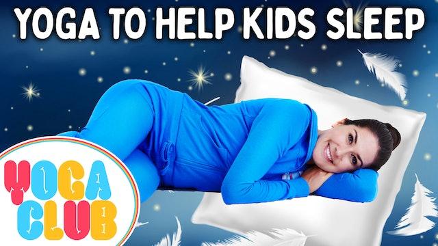 YOGA CLUB! (Week 60) 😴 Yoga To Help Kids Sleep!