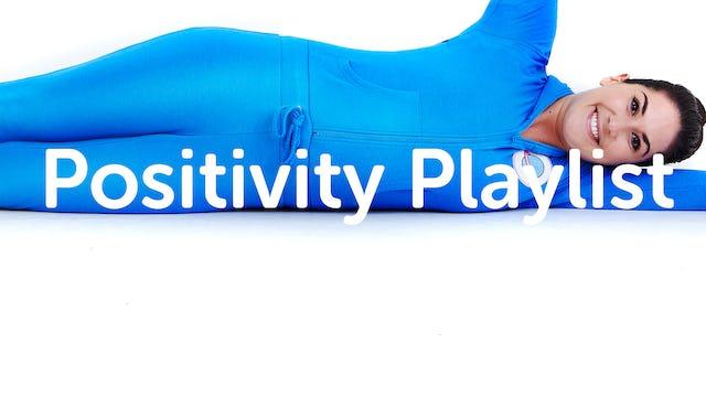 PLAYLIST | Positivity Playlist!