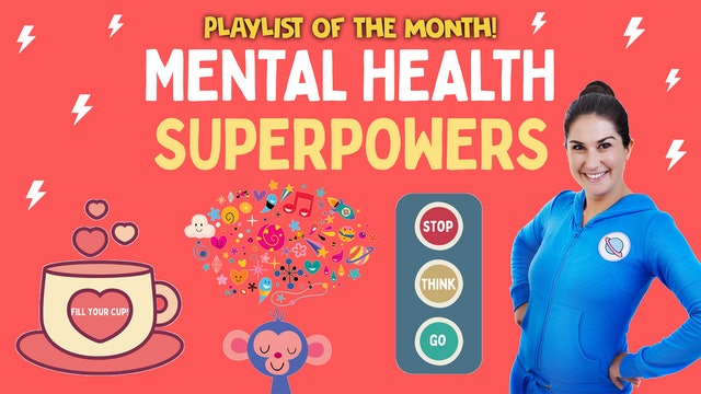 Playlist Of The Month: Mental Health Superpowers ⚡