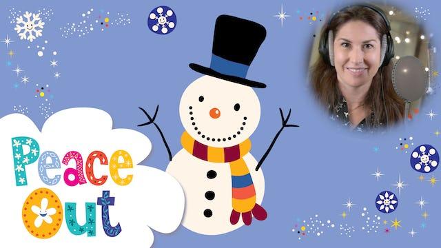 Peace Out   Snowman