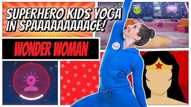 Wonder Woman | Superhero Kids Yoga in Space (app exclusive)