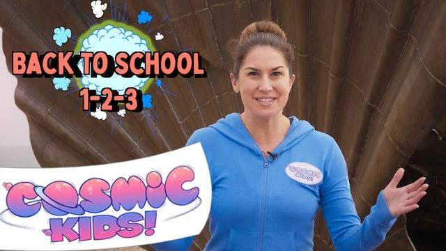 Back To School 1-2-3 📚| Cosmic Kids x Hello