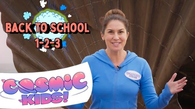 Back To School 1-2-3 📚| Cosmic Kids x...