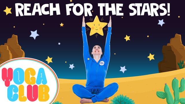 YOGA CLUB! | Week 8 - Reach For The Stars!