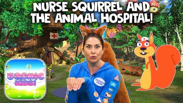 Nurse Squirrel 🐿   | A Cosmic Kids Yoga Adventure (app exclusive)