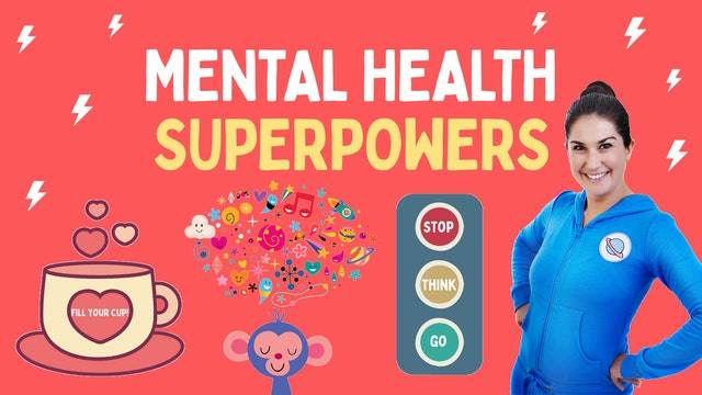 Mental Health Superpowers ⚡